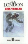 Ates-Yakmak-Jack-London